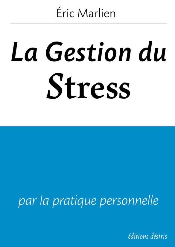 gestion du stress par la pratique personnelle